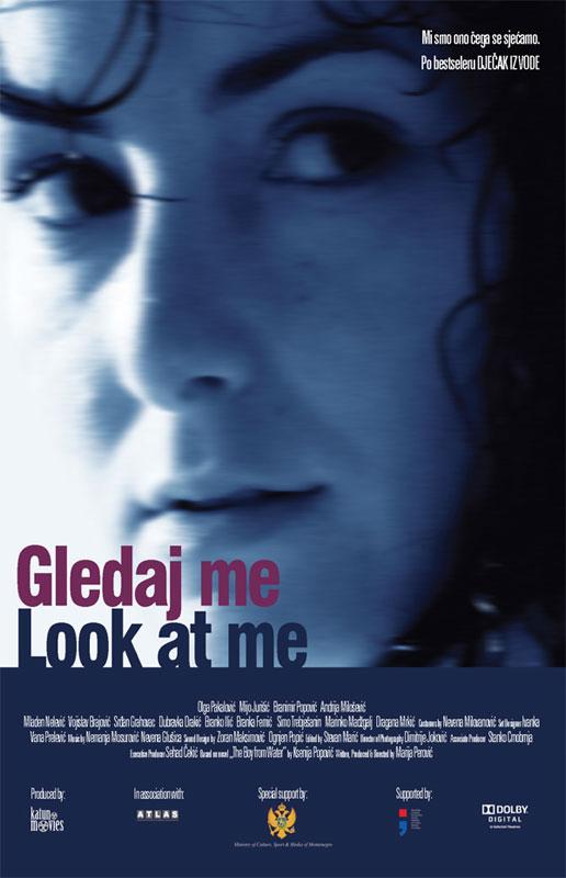 Gledaj me movie